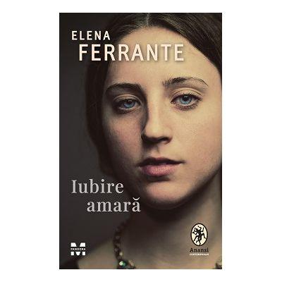 Iubire amara de Elena Ferrante [0]