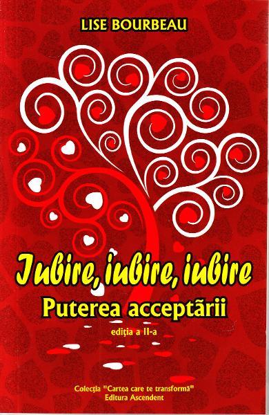 Iubire, Iubire, Iubire de Lise Bourbeau 0