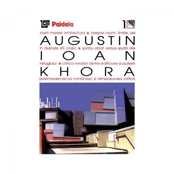 Khora. Teme si dificultati ale relatiei dintre filosofie si arhitectura 0