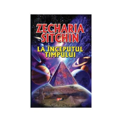 La inceputul timpului de Zecharia Sitchin [0]