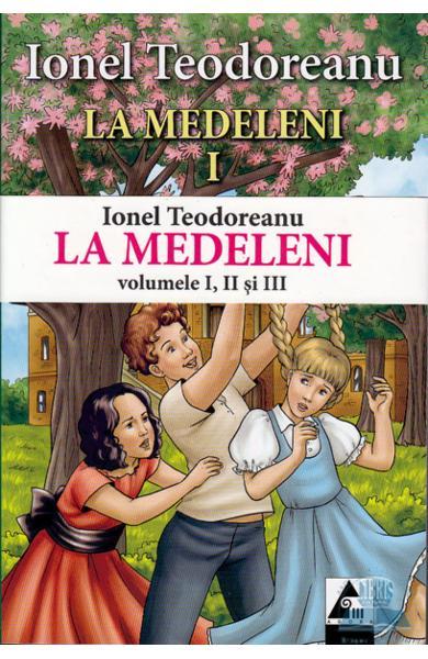 La Medeleni 1+2+3 de Ionel Teodoreanu 0