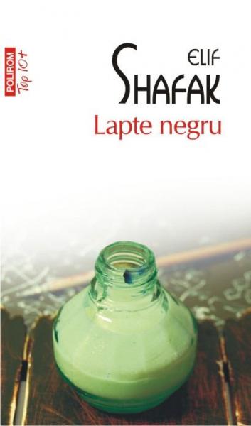 Lapte negru de Elif Shafak [0]
