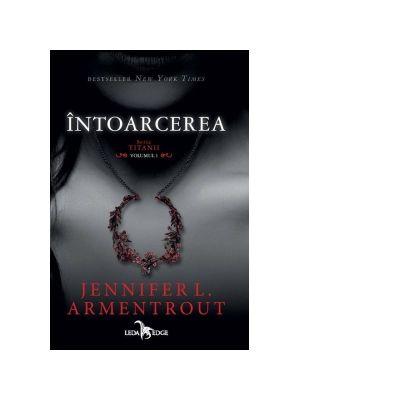 Titanii volumul I. Intoarcerea de Jennifer L. Armentrout [0]