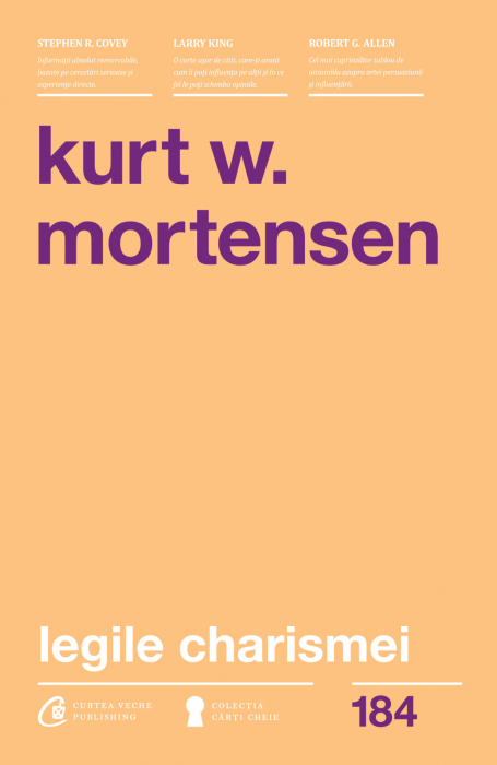 Legile Charismei de Kurt W. Mortensen [0]