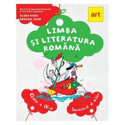 Limba si literatura romana. Manual pentru clasa a IV-a. Semestrul al II-lea, cu CD de Alina Radu, Roxana Jeler 0