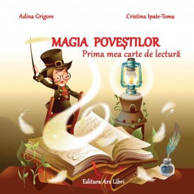 Magia povestilor. Prima mea carte de lectura de Adina Grigore [0]
