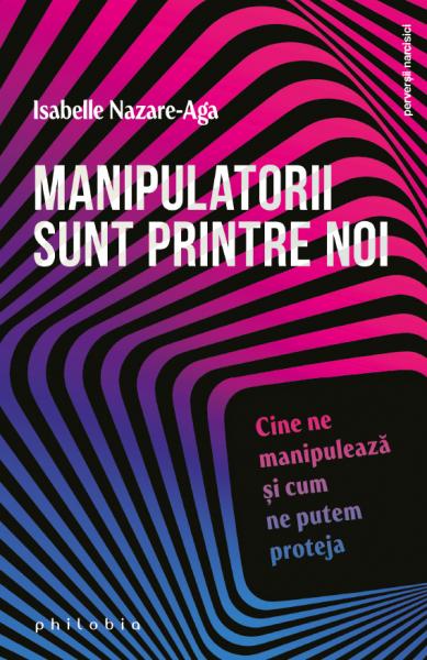 Manipulatorii sunt printre noi de Isabelle Nazare-Aga [0]