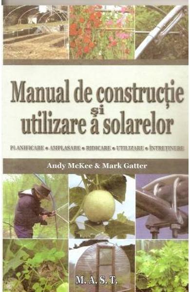 Manual de constructie si utilizare a solarelor de Andy Mckee 0