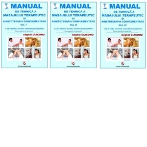 Manual de tehnica a masajului terapeutic si kinetoterapia complementara. Vol.1+2+3 de Anghel Diaconu 1