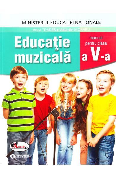 Educatie muzicala, manual clasa a V-a de Anca Toader, Valentin Moraru 0