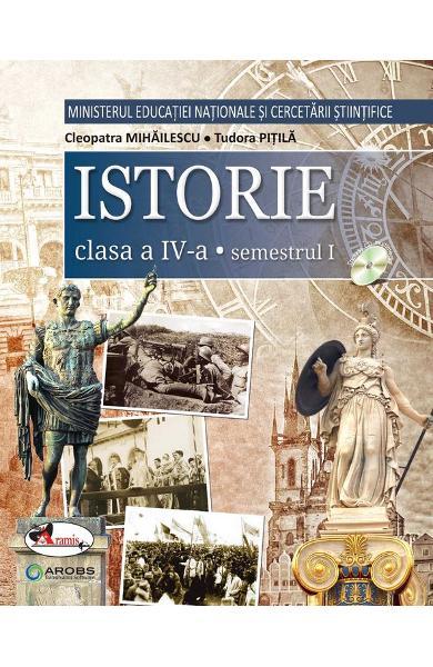 Istorie. Manual pentru clasa a IV-a, partea I + partea a II-a de Cleopatra Mihailescu, Tudora Pitila [0]