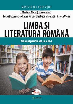 Limba si literatura romana. Manual pentru clasa a III a de Mariana Norel [0]