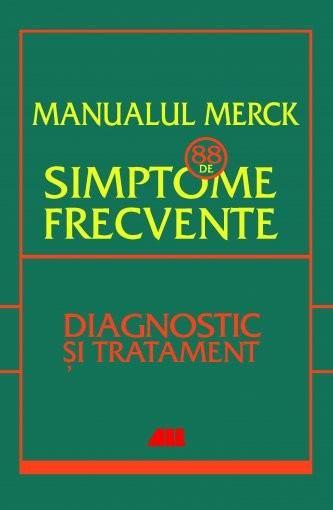 Manualul merck - 88 de simptome frecvente 0