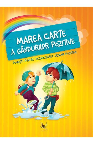 Marea carte a gandurilor pozitive de Szeghy Karolina 0