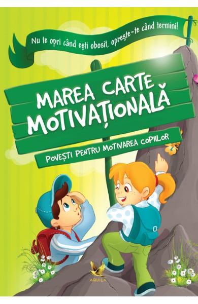 Marea carte motivationala de Halasz-Szabo Klaudia, Sillinger Nikolett