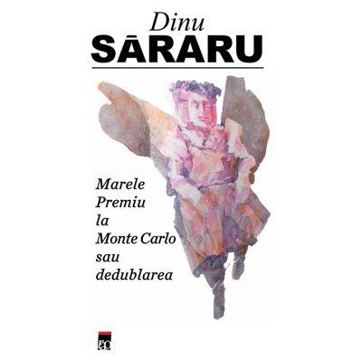 Marele premiu la Monte Carlo de Dinu Sararu [0]