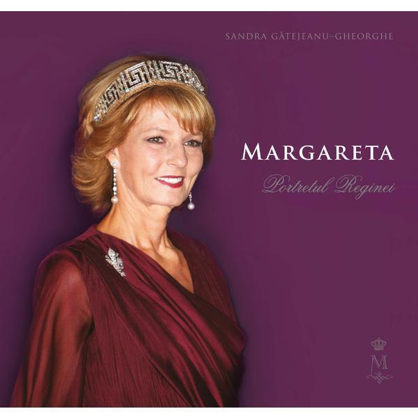 Margareta. Portretul Reginei de Sandra Gatejeanu Gheorghe 0