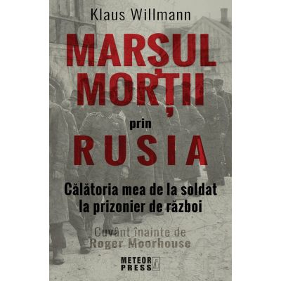 Marsul mortii prin Rusia de Klaus Willmann [0]