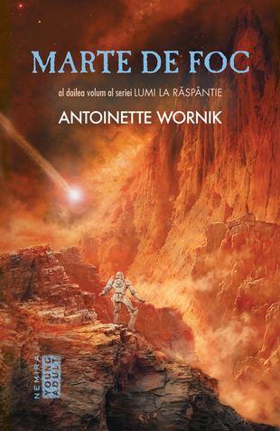 Marte de foc de Antoinette Wornik / Roxana Antoinette Vornic 0