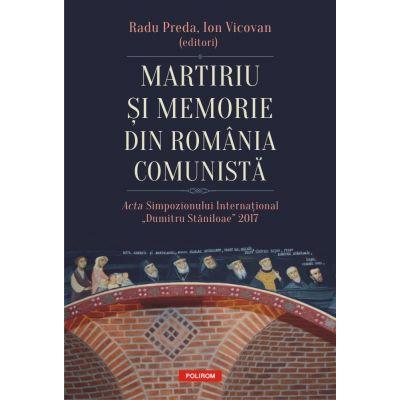 Martiriu si memorie din Romania comunista de Radu Preda [0]