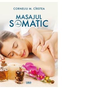 Masajul Somatic de Corneliu M. Cirstea [0]