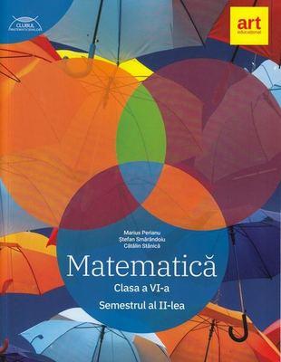 Matematica. Clasa a VI-a. Semestrul 2 - Traseul albastru. Clubul Matematicienilor de Marius Perianu, Stefan Smarandoiu, Catalin Stanica [0]