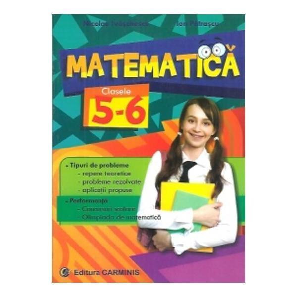 Matematica cls 5-6 de Nicolae Ivaschescu, Ion Patrascu 0
