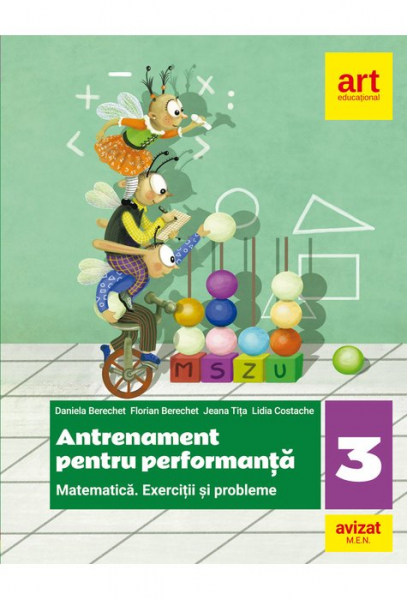 MATEMATICA. Exercitii si probleme. Antrenament pentru performanta. Clasa a III-a de Daniela Berechet, Florian Berechet, Jeana Tita, Lidia Costache [0]