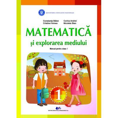 MATEMATICA SI EXPLORAREA MEDIULUI- Manual pentru clasa I de CONSTANTA BALAN, CRISTINA VOINEA, CORINA ANDREI, NICOLETA STAN 0
