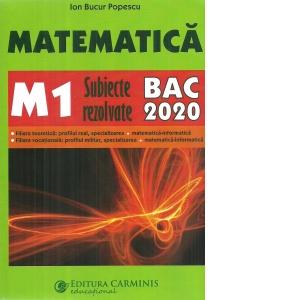MATEMATICA M1. SUBIECTE REZOLVATE. BAC 2019 de Ion Bucur Popescu 0