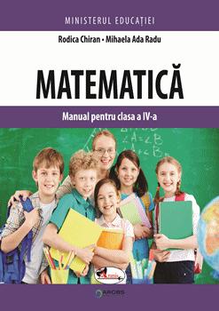 Matematica. Manual pentru clasa a IV-a de  Rodica Chiran [0]