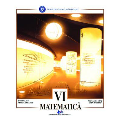 MATEMATICA-Manual pentru clasa a VI-a de DAN ZAHARIA, MARIA ZAHARIA, DORIN LINT, MARANDA LINT 0