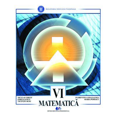 MATEMATICA- Manual pentru clasa a VI-a de Niculae Ghiciu 0
