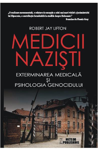 Medicii nazisti de Robert Jay Lifton 0