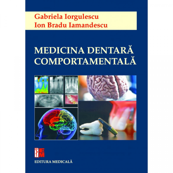 Medicina dentara comportamentala de Gabriela Iorgulescu, Ion Bradu Iamandescu [0]