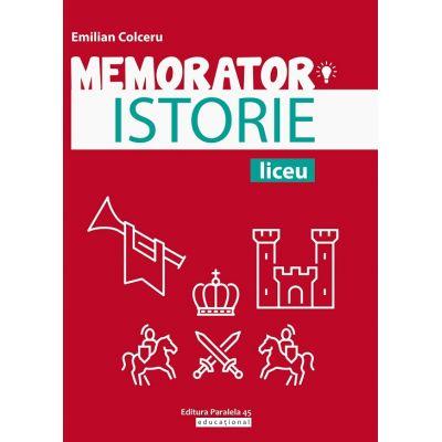 Memorator de istorie pentru liceu de Emilian Colceru 0