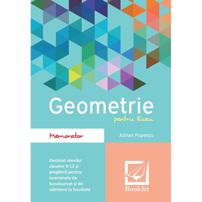 Memorator de geometrie pentru liceu de Adrian Popescu [0]