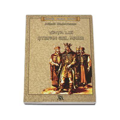 Viata lui Stefan cel Mare de Mihail Sadoveanu [0]