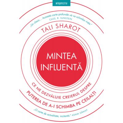 Mintea Influenta de Tali Sharot [0]