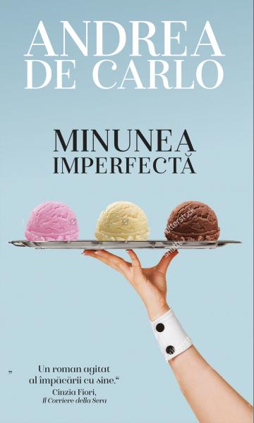 Minunea imperfecta de Andrea de Carlo 0