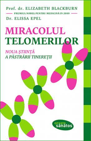 Miracolul telomerilor de Prof. dr. Elizabeth Blackburn [0]