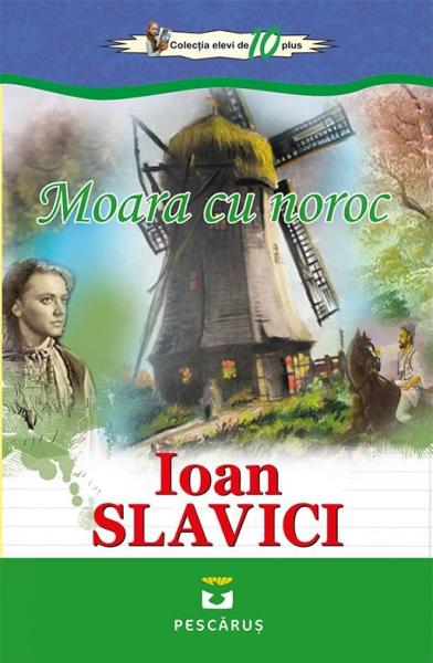 Moara cu noroc - Ioan Slavici 0