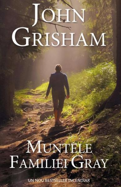 Muntele familiei Gray de John Grisham
