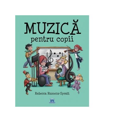 Muzica pentru copii de Rebecca Rumens-Syratt [0]
