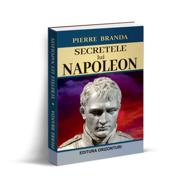 Secretele lui Napoleon de Pierre Branda [0]