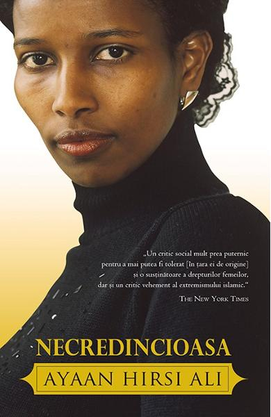 Necredincioasa de Ayaan Hirsi Ali 0