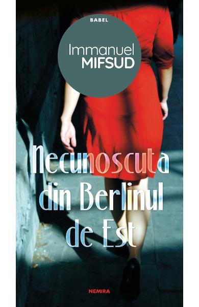 Necunoscuta din Berlinul de Est de Immanuel Mifsud 0