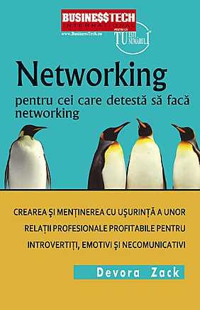 Networking Pentru Cei Care Detesta Networking 0