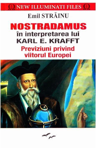 Nostradamus in interpretarea lui Karl E. Krafft. Prestige 0