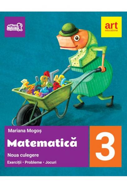 MATEMATICA. Noua culegere pentru clasa a III-a. Exercitii, probleme, jocuri de Mariana Mogos [0]